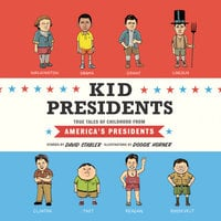 Kid Presidents - David Stabler