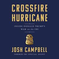 Crossfire Hurricane - Josh Campbell