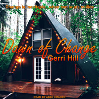 Dawn of Change - Gerri Hill