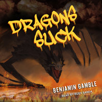 Dragons Suck - Benjamin Gamble