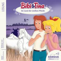 Bibi & Tina - Lesung: Im Land der weißen Pferde - Stephan Gürtler