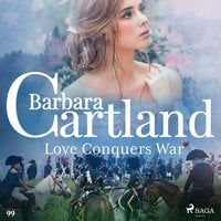 Love Conquers War - Barbara Cartland