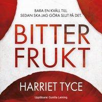 Bitter frukt - Harriet Tyce