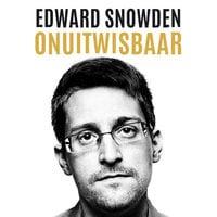 Onuitwisbaar - Edward Snowden