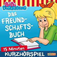 Bibi Blocksberg - Kurzhörspiel: Das Freundschaftsbuch - K.-P. Weigand