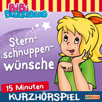 Bibi Blocksberg - Kurzhörspiel: Sternschnuppenwünsche - Klaus-Peter Weigand