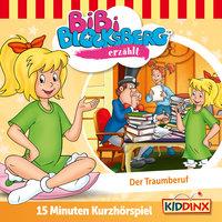 Bibi Blocksberg - Kurzhörspiel: Der Traumberuf - Klaus-Peter Weigand