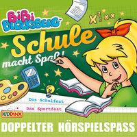 Bibi Blocksberg - Schule macht Spaß: Das Schulfest/Das Sportfest - Elfie Donnelly