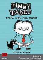 Timmy Taber 6: Katten stjal mine bukser - Stephan Pastis