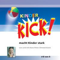 Kinder Kick! macht Kinder stark - Band 8 - Hans-Peter Zimmermann