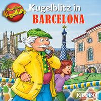 Kommissar Kugelblitz in Barcelona - Ursel Scheffler