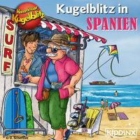 Kommissar Kugelblitz in Spanien - Ursel Scheffler