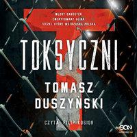 Toksyczni - Tomasz Duszyński