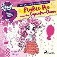 My Little Pony - Equestria Girls: Pinkie Pie und das Cupcake-Chaos - Arden Hayes