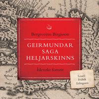 Geirmundar saga Heljarskinns - Bergsveinn Birgisson