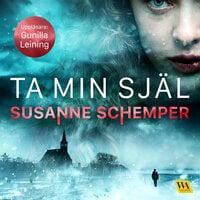 Ta min själ - Susanne Schemper