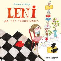 Leni är ett sockerhjärta - Emma Adbåge