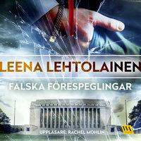 Falska förespeglingar - Leena Lehtolainen