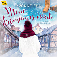 Mina drömmars värde - Yvonne Ehn