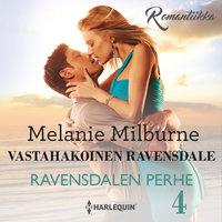 Vastahakoinen Ravensdale - Melanie Milburne