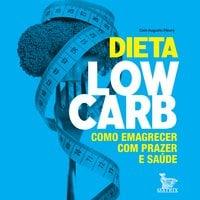 Dieta lowcarb - Caio Augusto Fleury