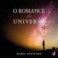 O romance do universo - Mabel Penteado