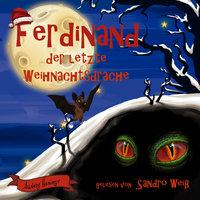 Ferdinand der letzte Weihnachtsdrache - Audrey Harings