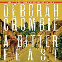 A Bitter Feast - Deborah Crombie