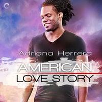 American Love Story - Adriana Herrera