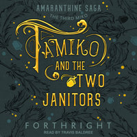 Tamiko and the Two Janitors - Forthright