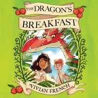 The Dragon's Breakfast - Vivian French
