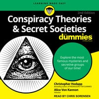 Conspiracy Theories & Secret Societies For Dummies - Christopher Hodapp, Alice Von Kannon