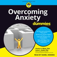 Overcoming Anxiety For Dummies - Laura L. Smith, Charles H. Elliot