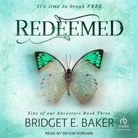 Redeemed - Bridget E. Baker