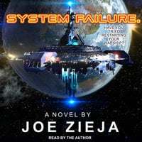 System Failure - Joe Zieja