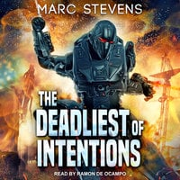 The Deadliest of Intentions - Marc Stevens