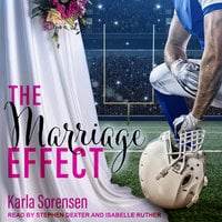 The Marriage Effect - Karla Sorensen