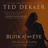 Blink of an Eye - Ted Dekker
