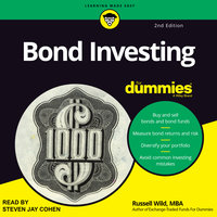 Bond Investing For Dummies - Russell Wild