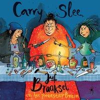 Juf Braaksel en het meesterbrein - Carry Slee