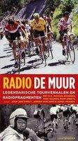 Radio De Muur - Mart Smeets, Bart Jungmann, Bert Wagendorp