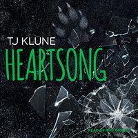 Heartsong - TJ Klune