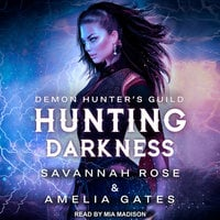 Hunting Darkness - Amelia Gates,Savannah Rose