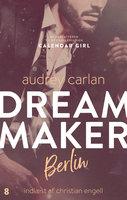 Dream Maker: Berlin - Audrey Carlan
