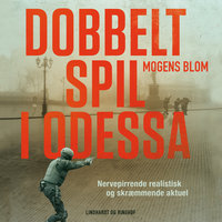 Dobbeltspil i Odessa - Mogens Blom
