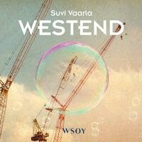 Westend - Suvi Vaarla