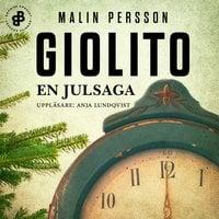 En julsaga - Malin Persson Giolito