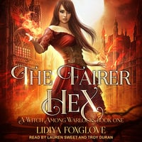 The Fairer Hex - Lidiya Foxglove