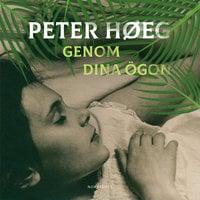 Genom dina ögon - Peter Høeg
