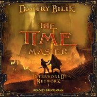 The Time Master - Dmitry Bilik
